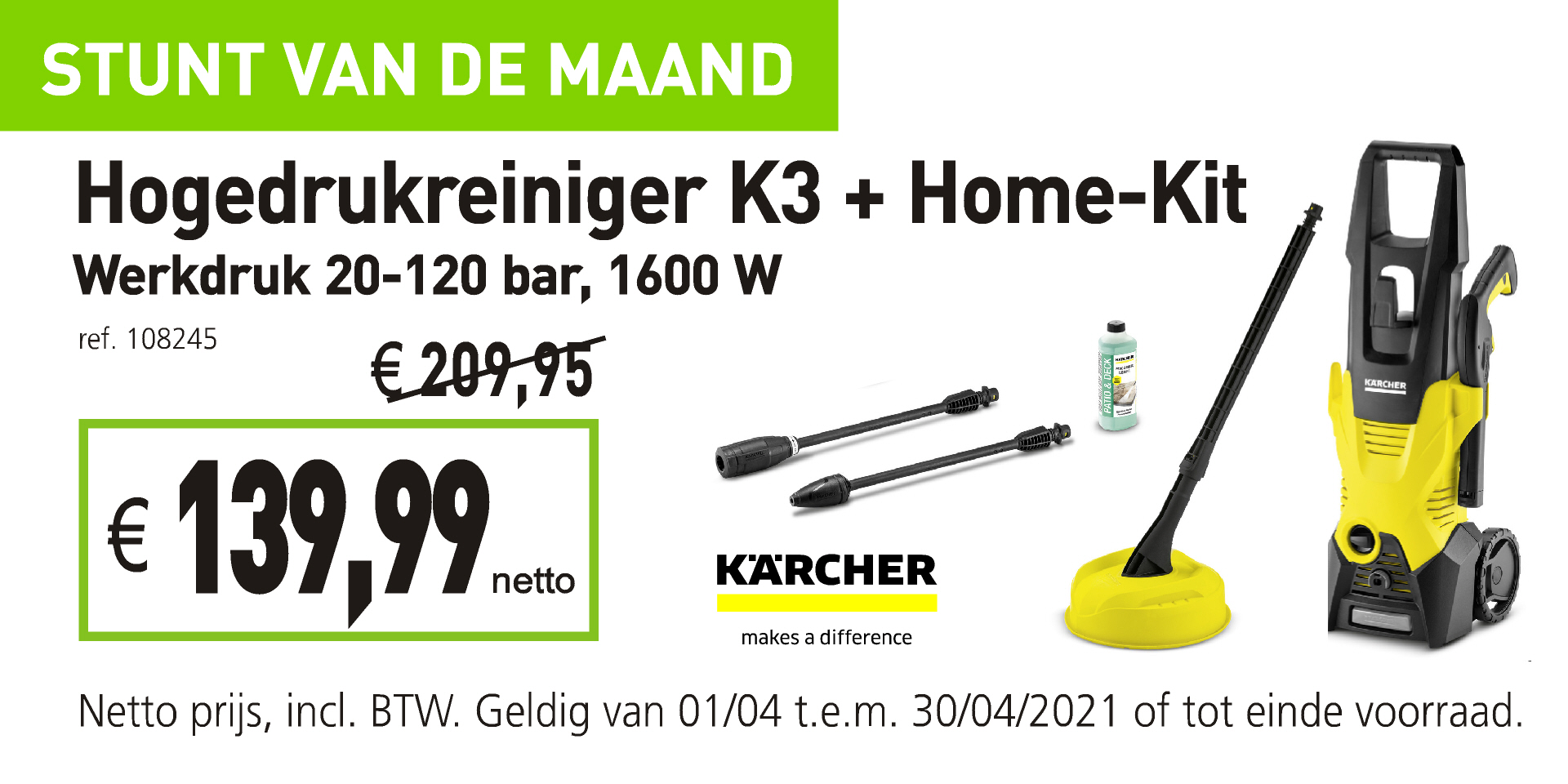 Stunt april hogedrukreiniger K3 Karcher + home kit
